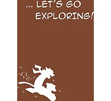 let's go exploring (white) Photographic Print