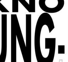 movie quotes: kung-fu Sticker