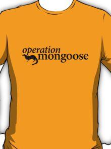 Operation Mongoose T-Shirt