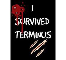 I survived terminus (Black version) Photographic Print