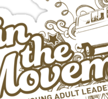 Join the movement - earthy Sticker