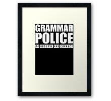 Grammar Police - To Observe And Correct T Shirt Framed Print