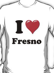 I Love Fresno T-Shirt