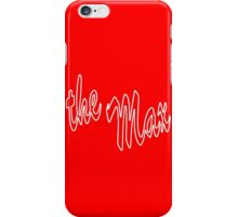 The Max iPhone Case/Skin