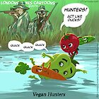 Vegan Hunters by Rick  London