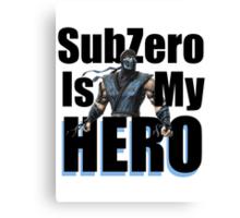 SubZero Is My Hero Canvas Print