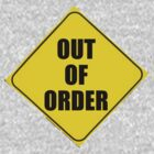 OUT of ORDER by DAdeSimone