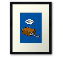 Where's the Exit!? Framed Print