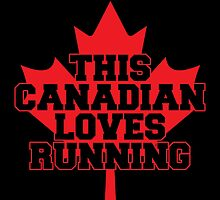 THIS CANADIAN LOVES RUNNING by inkedcreatively