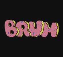 BRUH - OF Donut Style - Odd Future Wolf Gang Kill Them All by shirtsforshirts