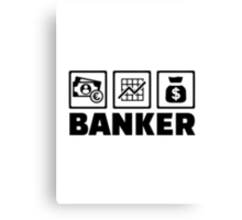 Banker Canvas Print