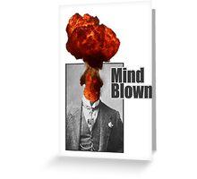 Mind Blown! Greeting Card