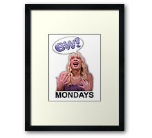 Mondays ... EW! Framed Print