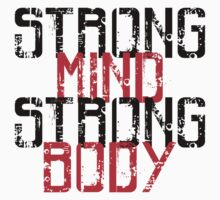 Strong Mind Strong Body | Fitness Slogan by tonyshop