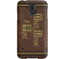 Once Upon a Time - Phone Case Samsung Galaxy Case/Skin