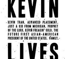 KEVIN LIVES by monumentour