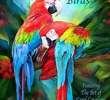 Beautiful Birds by Carol  Cavalaris