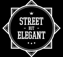Street But Elegant Clothing. by StreetElegant