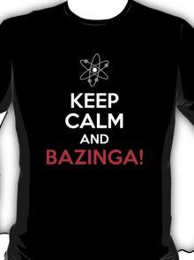 Keep Calm & Bazinga! T-Shirt