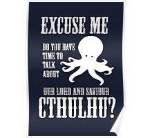 Our Lord And Saviour Cthulhu Poster