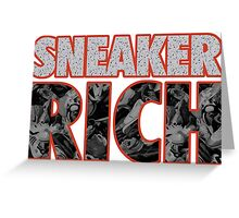 Sneaker Rich Greeting Card