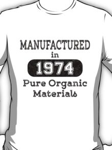 Manufactured in 1974 T-Shirt