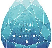 Sweat Like Diamonds by thepratfactory
