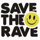 Save The Rave by GregWR