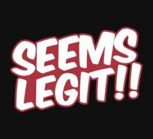 Seems Legit by GregWR