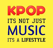 KPOP IS A LIFESTYLE - YELLOW by CynthiaAd