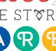"""The Mortal Instruments: """"All the stories are true"""" Sticker"""