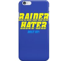 Raider Hater! Bolt UP! iPhone Case/Skin