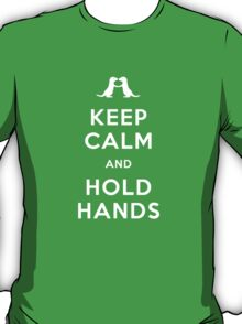 Keep Calm and Hold Hands (Otters holding hands) T-Shirt