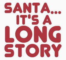 SANTA LONG STORY Kids Clothes