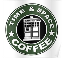 COFFEE: TIME AND SPACE Poster
