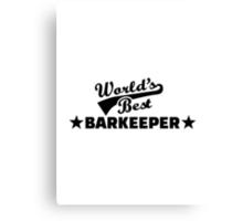 World's best barkeeper bartender  Canvas Print