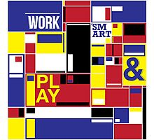 work and play smart Photographic Print