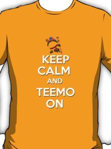 """Keep Calm and Teemo On"" T-Shirt"