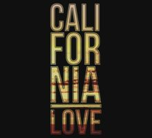 California love  by okclothing