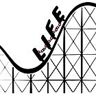 Life is a Rollercoaster. by ImageMonkey