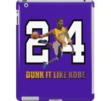 """Dunk It Like Kobe"" iPad Case/Skin"
