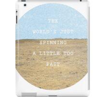 A Little Too Fast iPad Case/Skin