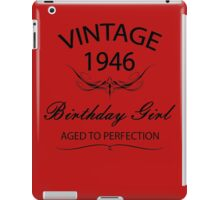 Vintage 1946 Birthday Girl Aged To Perfection iPad Case/Skin