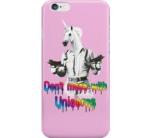 Don't mess with unicorns iPhone Case/Skin