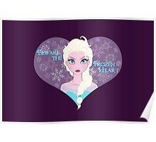 Beware the Frozen Heart Poster
