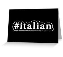 Italian - Hashtag - Black & White Greeting Card