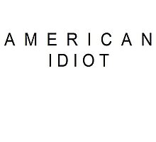 American Idiot by Teresaboardy