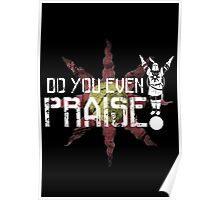 Do You Even Praise? Poster