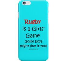 Rugby is a Girls' Game iPhone Case/Skin