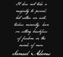 Samuel Adams Quotation - Text Only by UNPEECEE